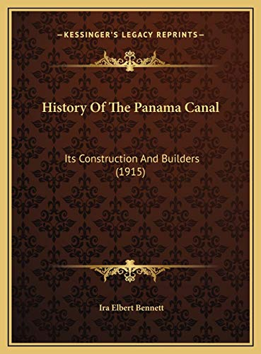 9781169824348: History Of The Panama Canal: Its Construction And Builders (1915)