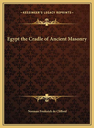 9781169824454: Egypt the Cradle of Ancient Masonry