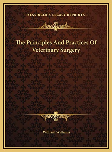 9781169824867: The Principles And Practices Of Veterinary Surgery