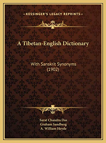 9781169825307: A Tibetan-English Dictionary: With Sanskrit Synonyms (1902)