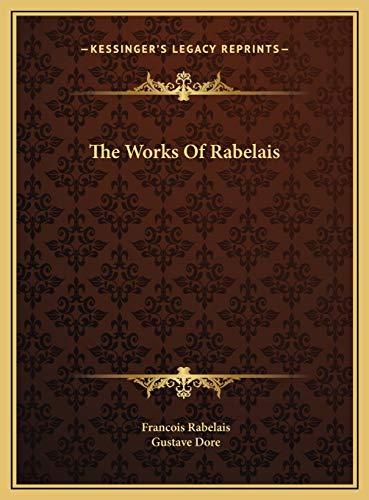 The Works Of Rabelais (9781169825413) by Francois Rabelais