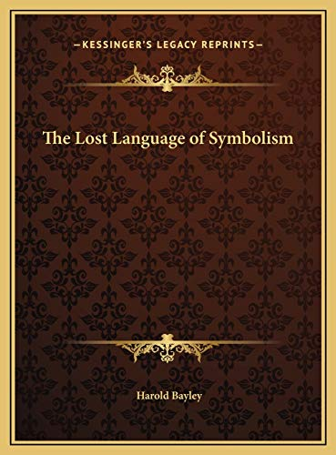 9781169826250: The Lost Language of Symbolism