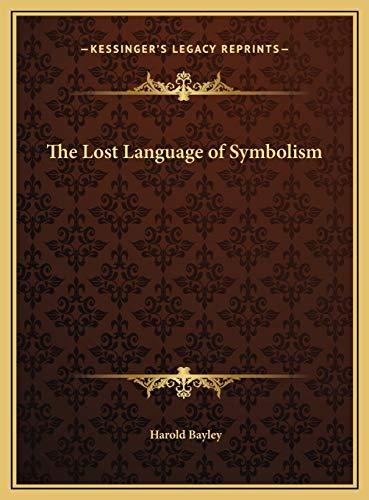 9781169826250: The Lost Language of Symbolism