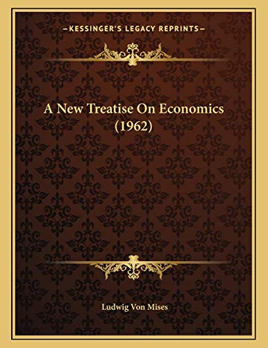 9781169828612: A New Treatise On Economics (1962)