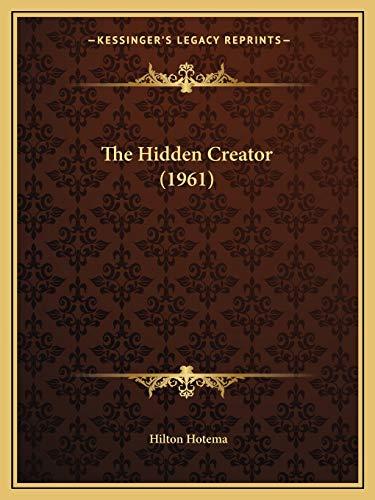 The Hidden Creator (1961): Hotema, Hilton