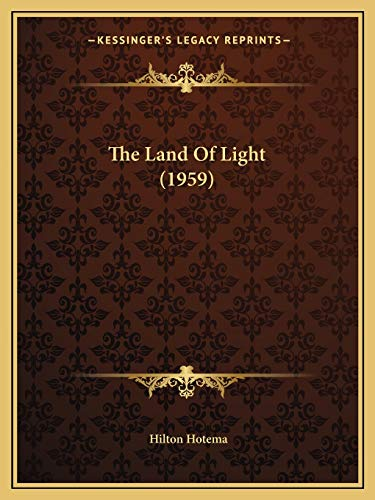 9781169829909: The Land Of Light (1959)
