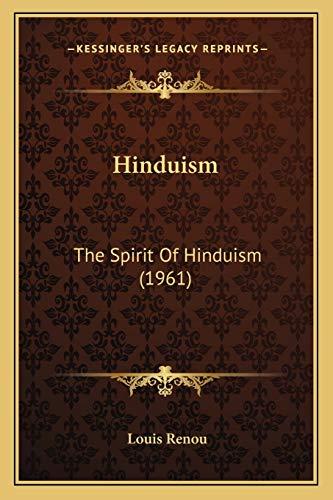 9781169830080: Hinduism: The Spirit Of Hinduism (1961)