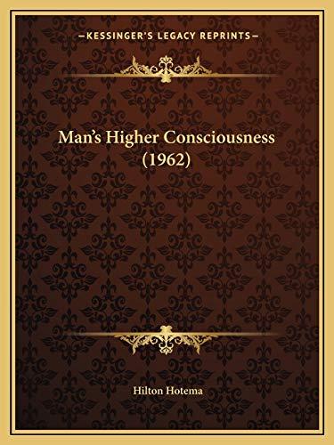 9781169830141: Man's Higher Consciousness (1962)