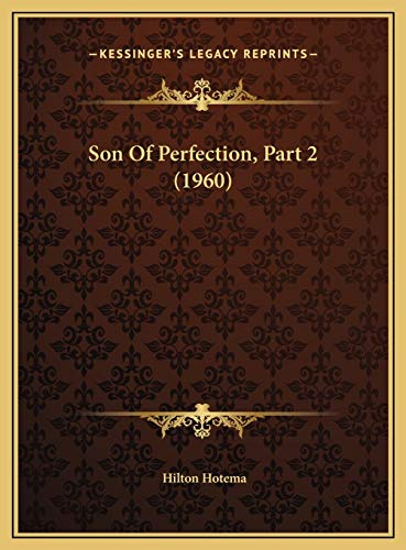 9781169831315: Son Of Perfection, Part 2 (1960)