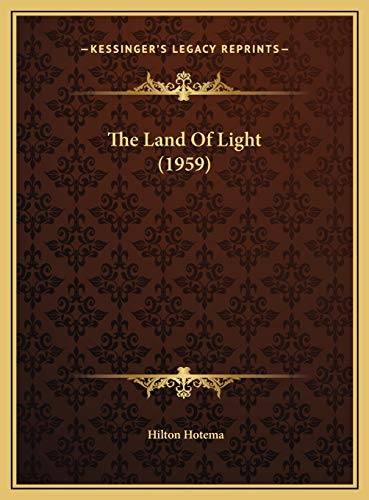 9781169831568: The Land Of Light (1959)