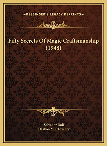 9781169831636: Fifty Secrets Of Magic Craftsmanship (1948)