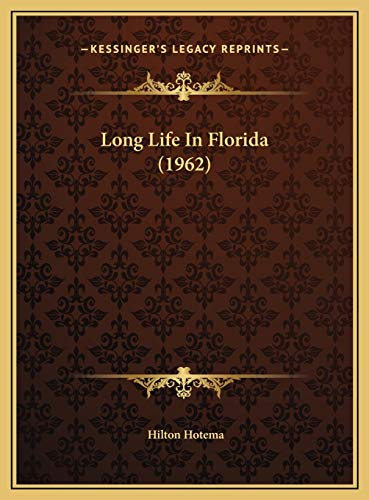 9781169831728: Long Life In Florida (1962)