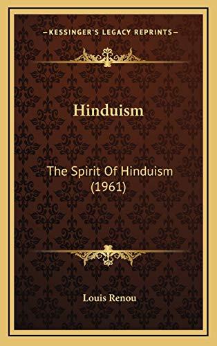 9781169831742: Hinduism: The Spirit Of Hinduism (1961)