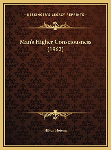 9781169831803: Man's Higher Consciousness (1962)