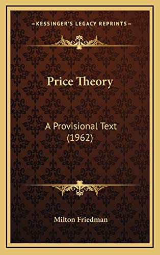 9781169831841: Price Theory: A Provisional Text (1962)
