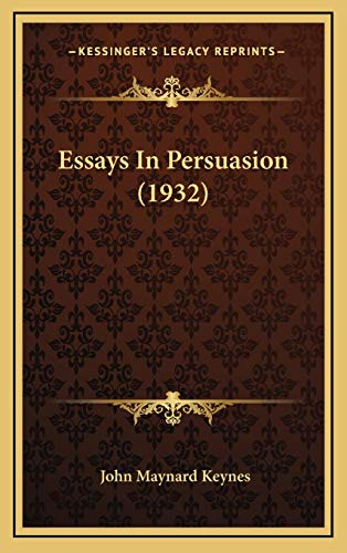 9781169831971: Essays in Persuasion (1932)