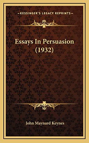 9781169831971: Essays in Persuasion (1932)