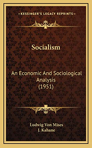 9781169832107: Socialism: An Economic And Sociological Analysis (1951)