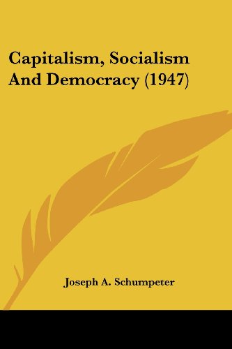 9781169832121: Capitalism, Socialism and Democracy (1947)