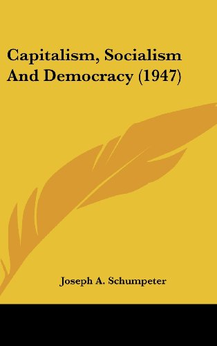 9781169832138: Capitalism, Socialism and Democracy (1947)