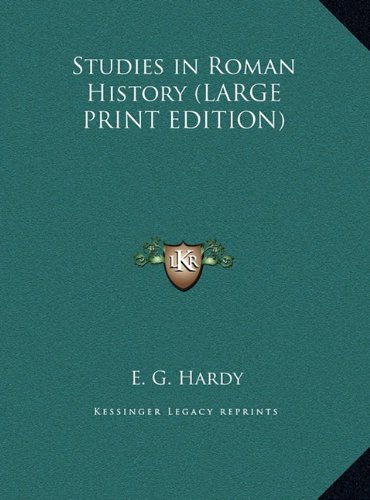 9781169833029: Studies in Roman History (LARGE PRINT EDITION)