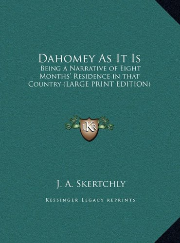 9781169833791: Dahomey as It Is: Being a Narrative of Eight Months' Residence in That Country