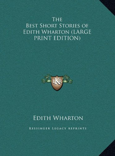 9781169835788: The Best Short Stories of Edith Wharton (LARGE PRINT EDITION)
