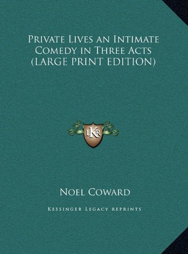 9781169838123: Private Lives an Intimate Comedy in Three Acts
