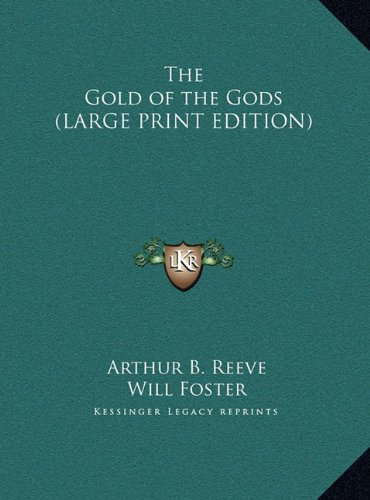 9781169840201: The Gold of the Gods (LARGE PRINT EDITION)