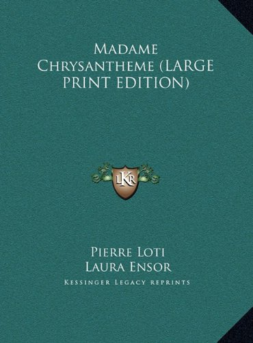 9781169845367: Madame Chrysantheme (LARGE PRINT EDITION)