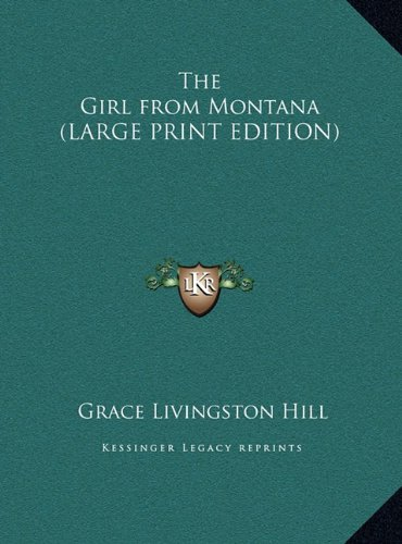 9781169846258: The Girl from Montana