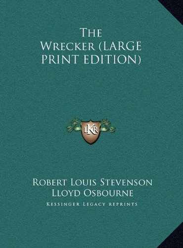 9781169847125: The Wrecker (LARGE PRINT EDITION)