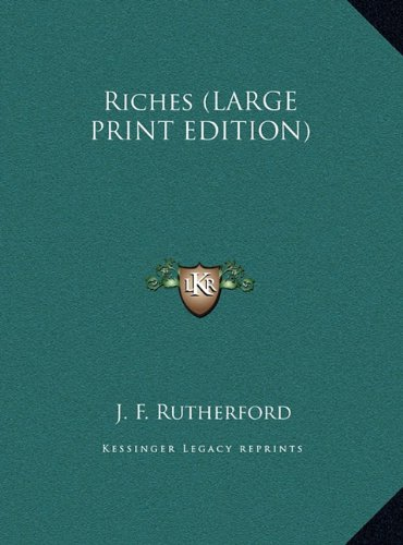 9781169848832: Riches (LARGE PRINT EDITION)