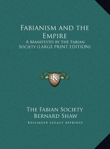 9781169850125: Fabianism and the Empire: A Manifesto by the Fabian Society (LARGE PRINT EDITION)