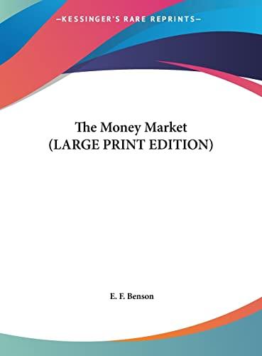 9781169850224: The Money Market