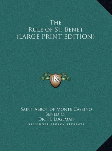 9781169852822: The Rule of St. Benet (LARGE PRINT EDITION)