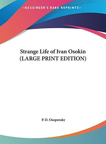 9781169853270: Strange Life of Ivan Osokin (LARGE PRINT EDITION)