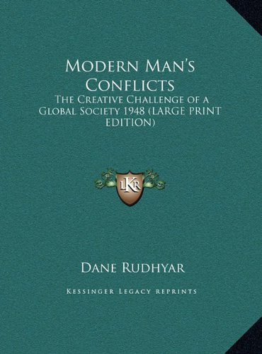 9781169855007: Modern Man's Conflicts: The Creative Challenge of a Global Society 1948 (LARGE PRINT EDITION)
