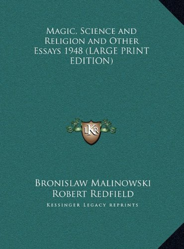 9781169855090: Magic, Science and Religion and Other Essays 1948 (LARGE PRINT EDITION)