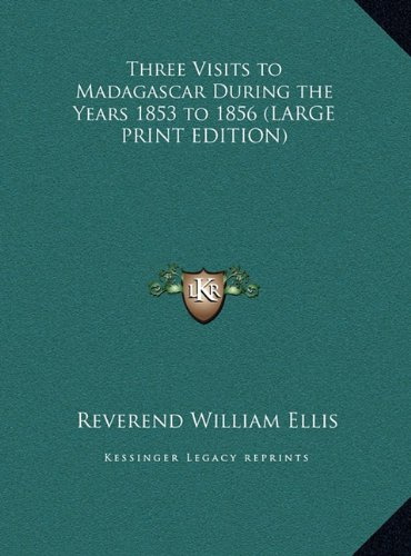 9781169855328: Three Visits to Madagascar During the Years 1853 to 1856