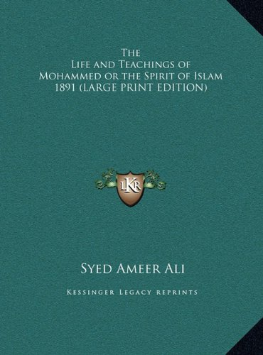 9781169856233: The Life and Teachings of Mohammed or the Spirit of Islam 1891 (LARGE PRINT EDITION)