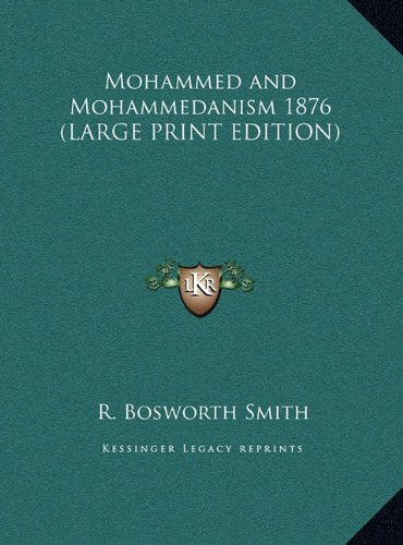 9781169856264: Mohammed and Mohammedanism 1876