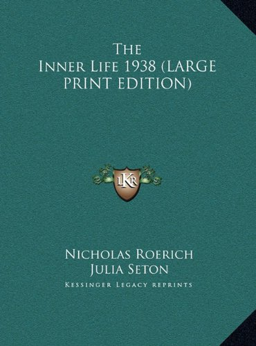 9781169856301: The Inner Life 1938 (LARGE PRINT EDITION)