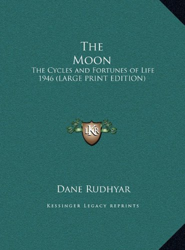 9781169856585: The Moon: The Cycles and Fortunes of Life 1946 (LARGE PRINT EDITION)