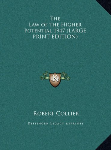 9781169856936: The Law of the Higher Potential 1947 (LARGE PRINT EDITION)