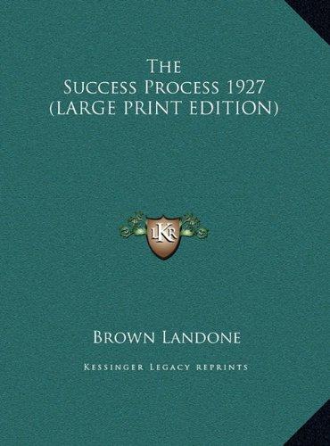 9781169857599: The Success Process 1927 (LARGE PRINT EDITION)