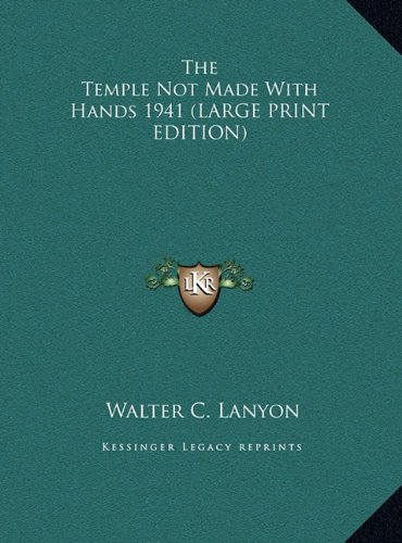 9781169857629: The Temple Not Made With Hands 1941 (LARGE PRINT EDITION)