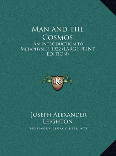 9781169857643: Man and the Cosmos: An Introduction to Metaphysics 1922 (LARGE PRINT EDITION)