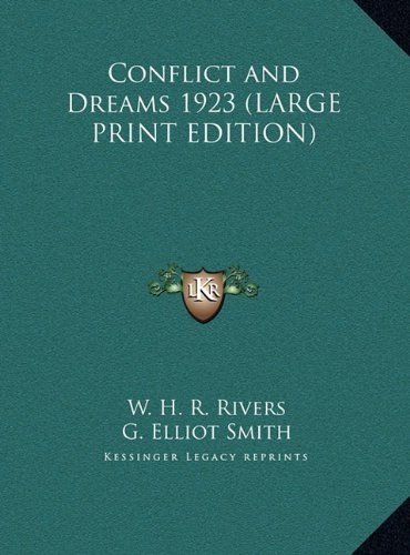 9781169857964: Conflict and Dreams 1923 (LARGE PRINT EDITION)
