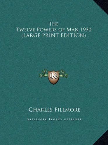 9781169858343: The Twelve Powers of Man 1930 (LARGE PRINT EDITION)